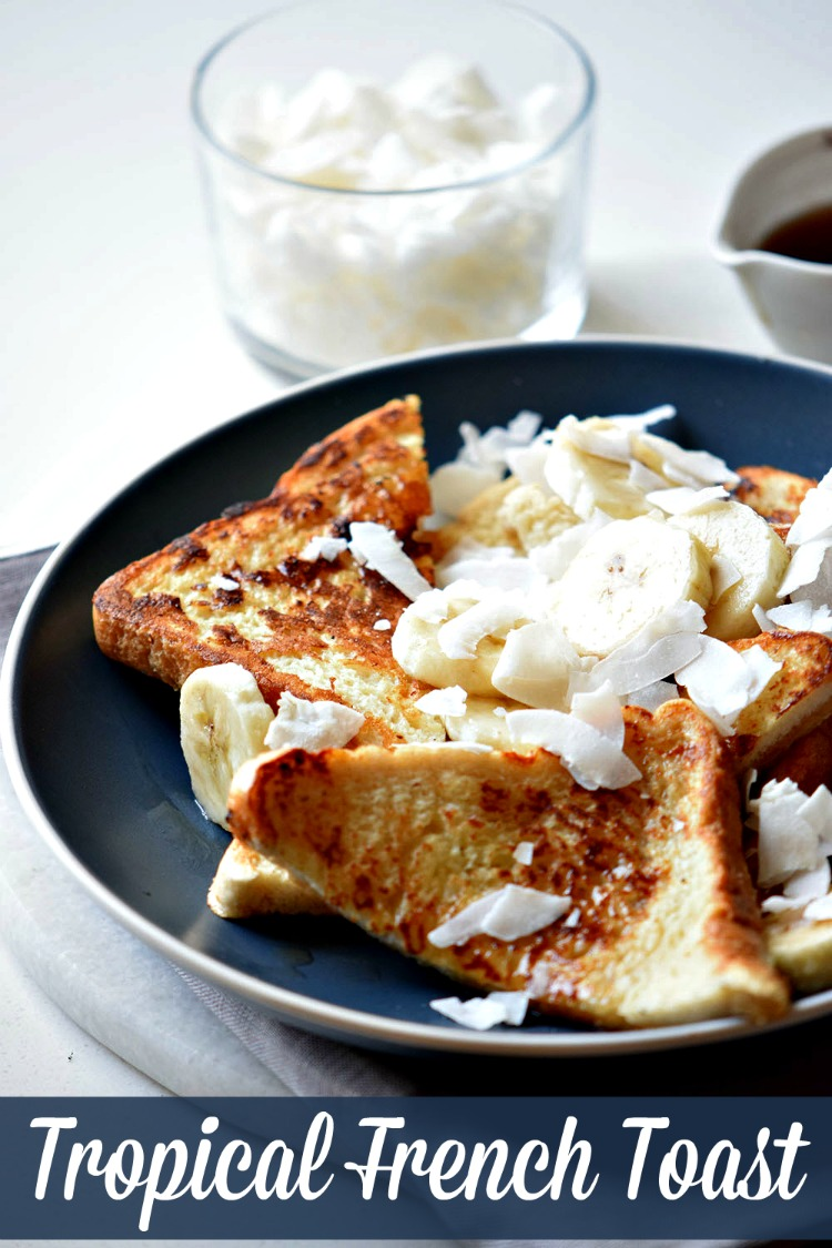Love the taste of the tropics? Make this French Toast for an awesome brunch experience.