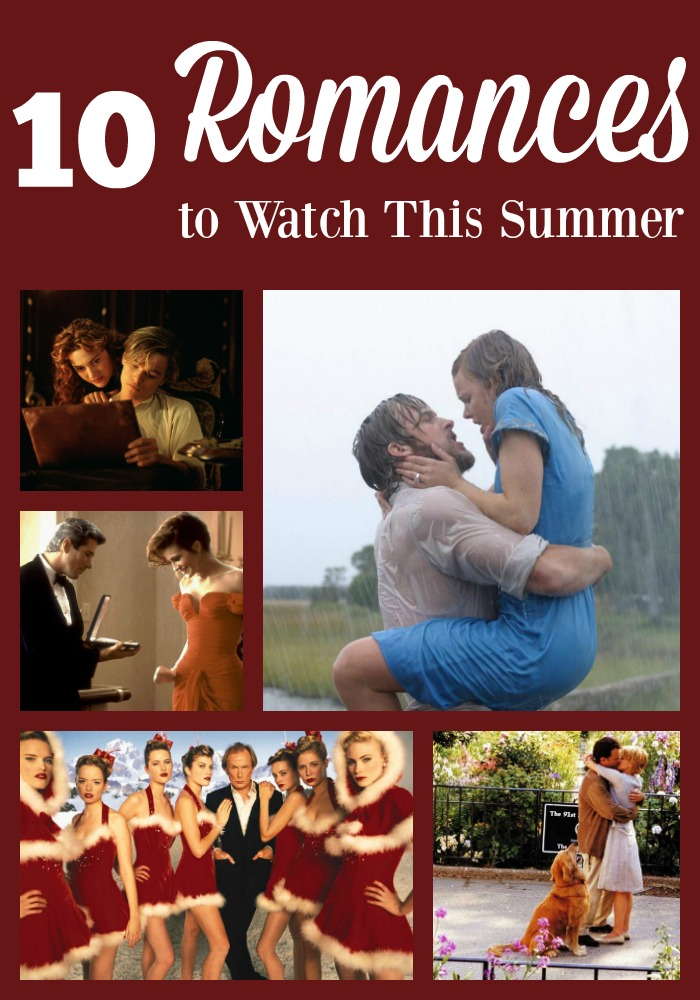 Revisit old favorites when you need a movie to watch. Here are 10 romances to enjoy.