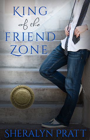 The King of the Friend Zone by Sheralyn Pratt