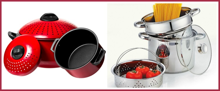 A pasta pot can make cooking more enjoyable.