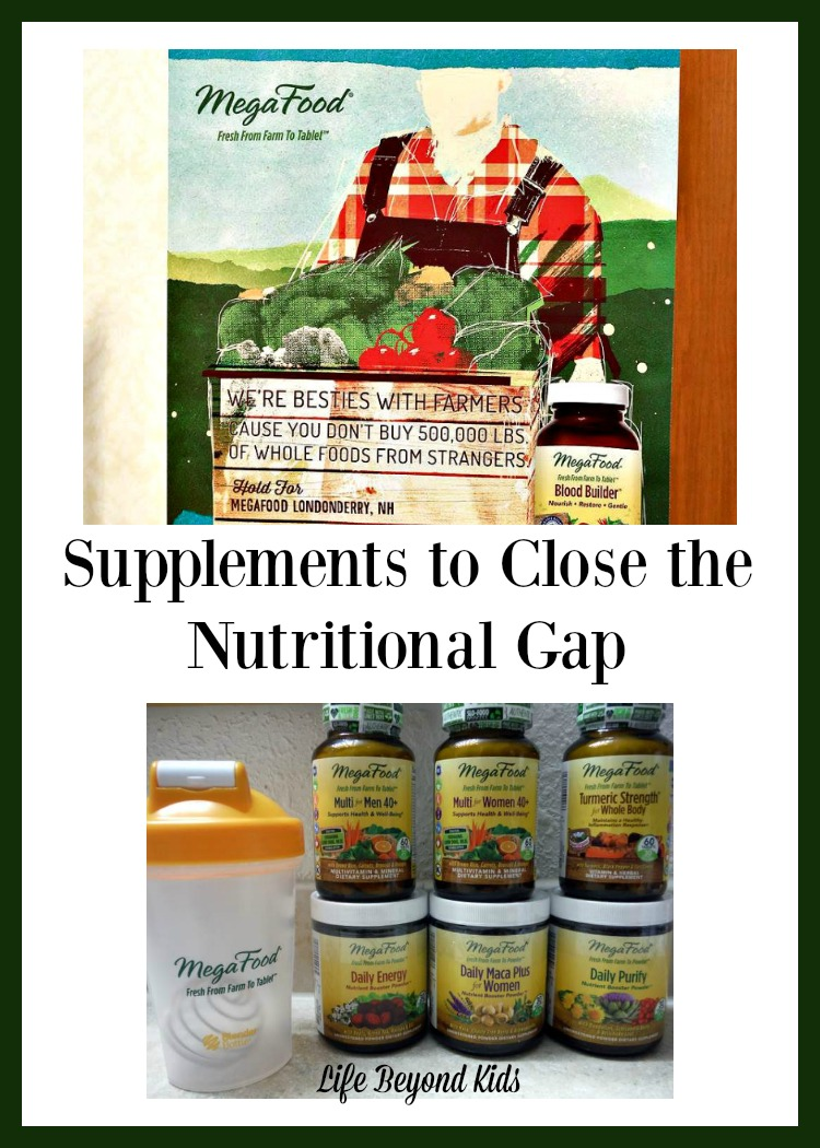 Supplements to Close the Nutritional Gap