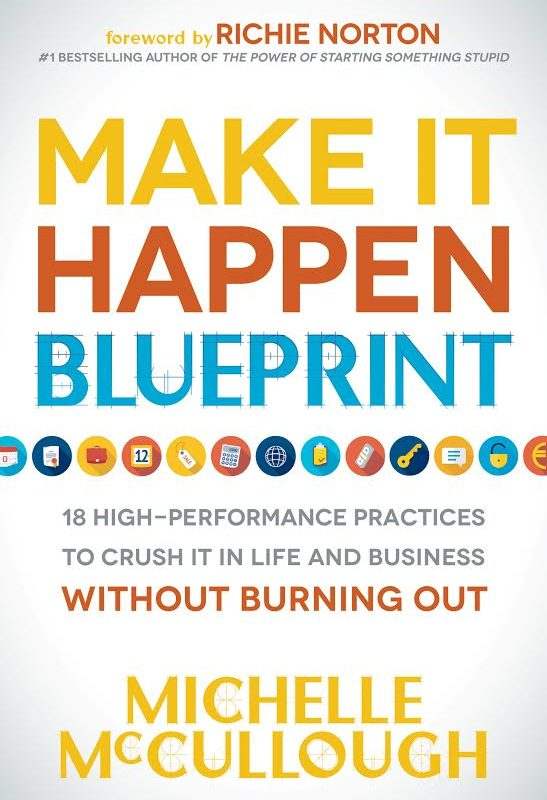 Make It Happen Blueprint Book Blast